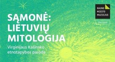 """Virginijaus Kašinsko paroda """"Sąmonė: lietuvių mitologija"""""""