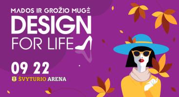 Mados ir grožio mugė Design for life Klaipėda
