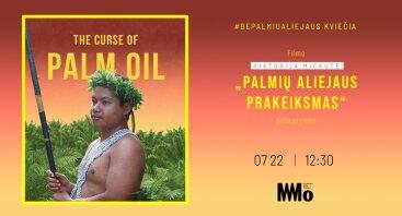 """Filmo """"Palmių aliejaus prakeiksmas"""" pristatymas"""