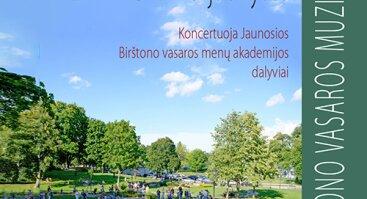 BIRŠTONO VASAROS MUZIKA. PENKTADIENIO JAUNYSTĖ