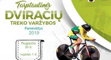 """Tarptautinės dviračių treko varžybos """"PANEVEŽYS 2019"""""""