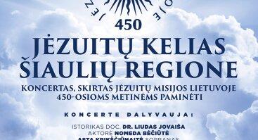 Jėzuitų kelias Šiaulių regione | Koncertas Šiauliuose