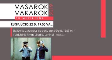 """Nemokama ekskursija ir filmas """"Sudie, Leninai"""""""