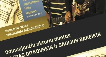 S. Bareikis ir O. Ditkovskis| Kauno valstybinis lėlių teatras