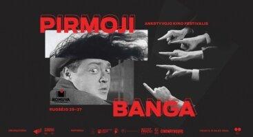 """Ankstyvojo kino festivalis """"Pirmoji banga"""""""