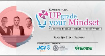 "Konferencija ""UPgrade Your mindset"""