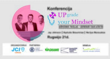 "Konferencija ""UPgrade Your mindset"""