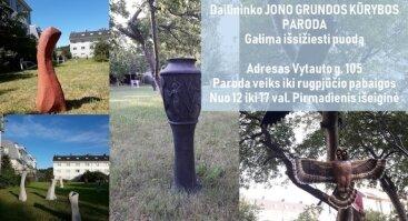 Dailininko Jono Grundos kūrybos paroda