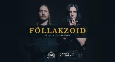Föllakzoid // Vilnius