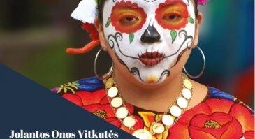 """Jolantos Onos Vitkutės knygos """"Meksika, mano meile"""" pristatymas"""