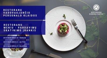 Restoranų vadovaujančio personalo klaidos | Klaipėda