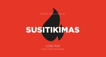 Low Air: šokio ritualas SU(si)TIKIMAS