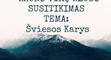 KAUNO VYRŲ KLUBAS - ŠVIESOS KARYS - 2019 08 29