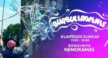 Burbuliadienis | Klaipėdos elingas