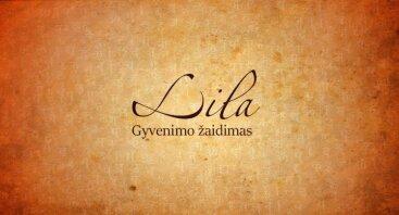 LILA - gyvenimą keičiantis žaidimas Vilniuje