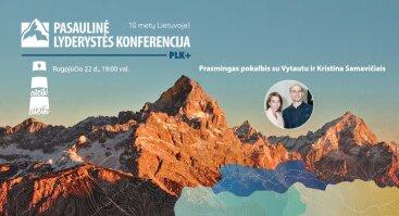 Pokalbių ciklas PLK+ \ Pokalbis su Vytautu ir Kristina Samavičiais