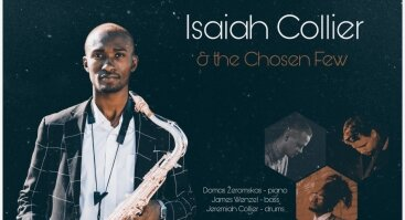 "Isaiah Collier & the Chosen Few"" (JAV-Lietuva)"