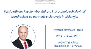 Verslo etiketo kasdienybė. Etiketo ir protokolo reikalavimai bendraujant su partneriais Lietuvoje ir užsienyje