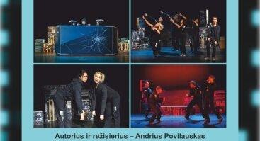 Šiaulių dramos teatre I Pikseliukai arba kas telefone gyvena, aut. ir rež. Andrius Poviliauskas