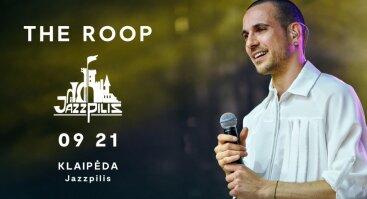 THE ROOP GYVAI / Klaipėda / Jazzpilis