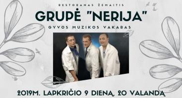 """Muzikinis vakaras su grupe """"Nerija"""""""