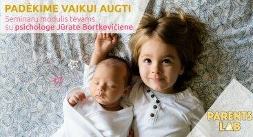 Padėkime vaikui augti. Paskaitų modulis tėvams Kaune