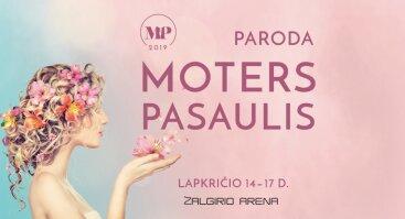 """Paroda """"Moters pasaulis 2019"""""""