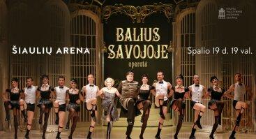 Operetė Balius Savojoje Šiaulių arenoje