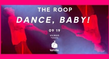 THE ROOP | Dance Baby ! | Tamsta