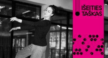 Choreografės Indrės Puišytės dviejų dienų kūrybinės dirbtuvės jaunimui NEPATOGUS KŪNAS