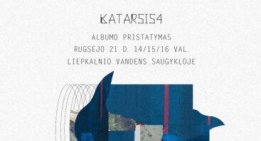 Katarsis4 albumo pristatymas Liepkalnio vandens saugykloje