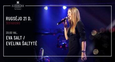 Gyvos muzikos vakaras su Eva Salt / Evelina Šaltyte