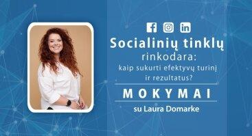 Socialinių tinklų rinkodara. Mokymai su Laura Domarke