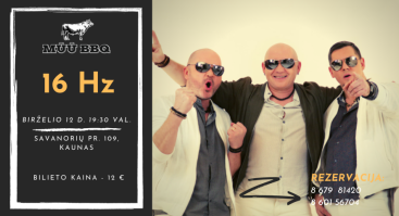 """16 Hz"" gyvo garso koncertas | MŪŪ BBQ"