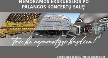 Nemokama ekskursija po Palangos koncertų salę