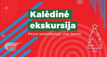 Kalėdinė ekskursija Kaune