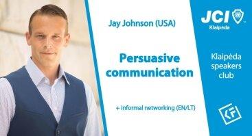 Persuasive communication - Jay Johnson (USA)