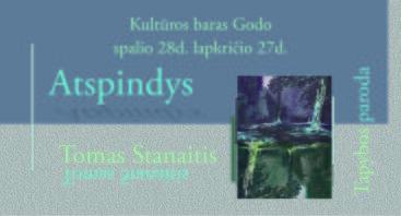 """Tomas Stanaitis """"Atspindys"""""""