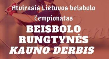 Kauno Derbis (Atvirasis Lietuvos Beisbolo Čempionatas)