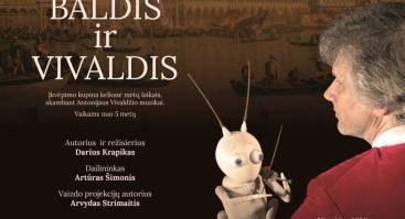 """Muzikinis lėlių teatro spektaklis """"Baldis ir Vivaldis"""""""