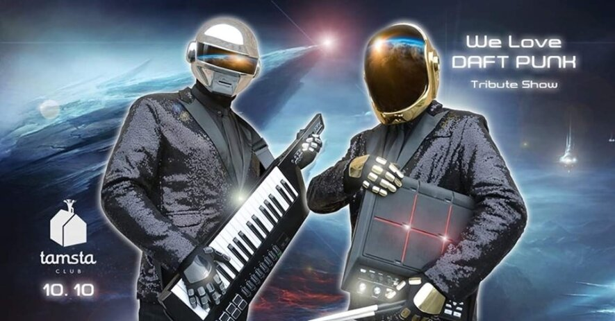 We Love DAFT PUNK | Tribute Show | Tamsta