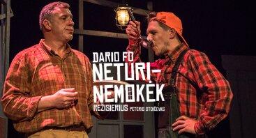 """Dario Fo """"Neturi – nemokėk"""", rež. Peter Stoičev"""