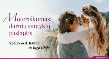 """Praktinis seminaras """"Moteriškumas: darnių santykių paslaptis"""""""