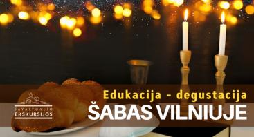 Šabas Vilniuje: edukacija – degustacija