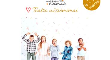 Teatro užsiėmimai 4-7 metų vaikams