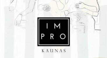 """Improvizaciniai užsiėmimai su """"Impro Kaunas"""" klubu"""
