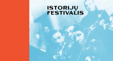 Kauno Istorijų festivalis 2019
