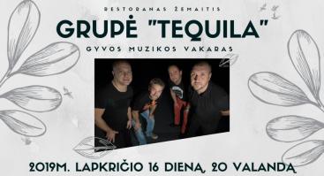 """Muzikinis vakaras su grupe """"Tequila"""""""