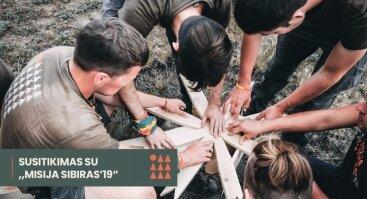 """Susitikimas su """"Misija Sibiras 2019"""" dalyviais"""