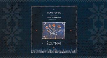 """Grupės """"Vilko pupos"""" ir džiazo atlikėjo Petro Vyšniausko albumo ,,Žolynai"""" pristatymas"""